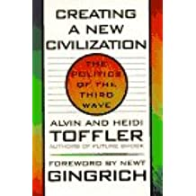 Creating a New Civilization