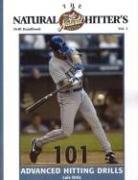 The Natural Hitter's Drill Handbook: 101 Advanced Hitting Drills -