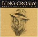 Songtexte von Bing Crosby - Bing's Gold Records