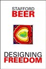 Designing Freedom (Stafford Beer Classic Library) (Designing Great Beers)