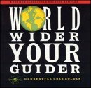 World Wider Your Guider. Globestyle Goes Golden