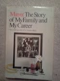 Mayo; the story of my family and my career