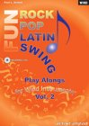 Rock Pop Latin Swing Fun (Ausgabe für Posaune): Play Alongs for Wind Instruments Volume 2