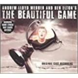 Beautiful Game - Original Cast
