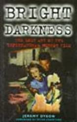 Bright Darkness: Lost Art of the Supernatural Horror Film (Film studies)