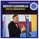 Benny Goodman: Live at Carnegie Hall