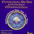 Entdecken Sie Ihr keltisches Mondzeichen - Helena Paterson, Margaret Walty