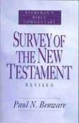 Survey of the New Testament- Everyman's Bible Commentary (Paul N Benware)