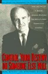Control Your Own Destiny or Someone Else Will by Noel Tichy (1992-12-19)