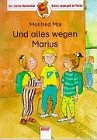 Und alles wegen Marius