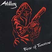 Artillery: Fear of Tomorrow (Audio CD)