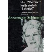 """Herr """"Demirci"""" heißt einfach """"Schmidt"""": Türkische Namen und ihre Bedeutung"""