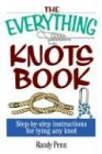 The Everything Knots Book: Step-By-Step Instructions for Tying Any Knot Penn State Square