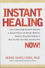 Instant Healing: Mastering the Way of the Hawaiian Shaman Using Words, Images, Touch, and Energy - Healing Touch Therapie