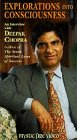 Explorations Into Consciousness: An Interview With Deepak Chopra [VHS]