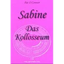 Sabine Das Kollosseum