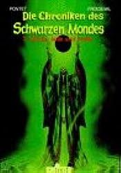 Chroniken des schwarzen Mondes, Bd.7, Winde, Jade und Kohle