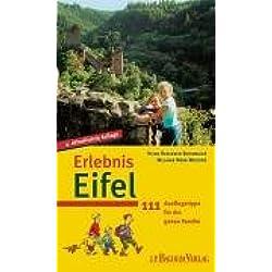 Erlebnis Eifel. Das Eifelbuch für die ganze Familie