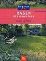 Rasen · Blumenwiese: Anlegen und Pflegen