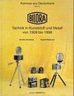 Bilora. Technik in Kunst und Metall 1909 - 1998