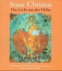 Jesus Christus - Das Licht aus der Höhe: Verkündigung, Glaube, Feier des Herren-Mysteriums in der orthodoxen Kirche - Lothar Heiser