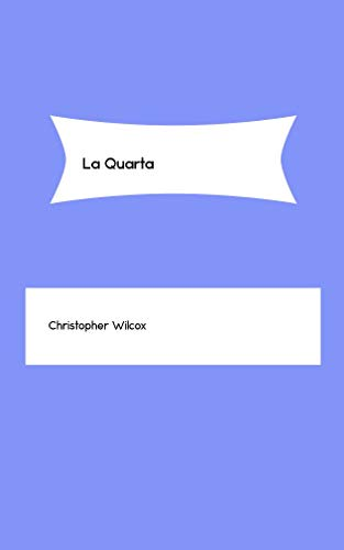 La Quarta (Catalan Edition) por Christopher Wilcox
