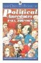The Oxford Book of Political Anecdotes (Oxford paperbacks)