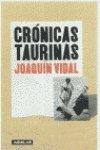 Cronicas taurinas por Joaquin Vidal