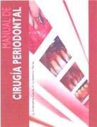 Manual de Cirugía Periodontal por J.J. Echeverria Garcia