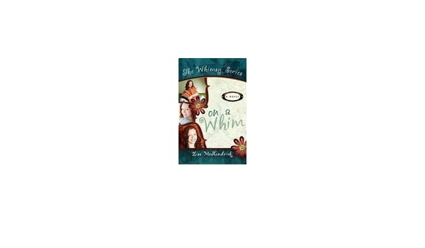 On A Whim Amazon Lisa Mckendrick Books