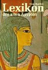 Lexikon des alten Ägypten - Guy Rachet