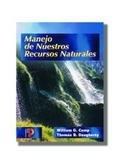 Manejo de nuestros recursos naturales