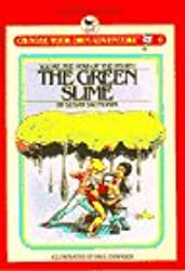 The Green Slime (Choose Your Own Adventure)