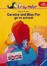 Leserabe Englisch. Caroline and Miss Pim go to school. Erstes Englisch mit Vokabel-Verzeichnis