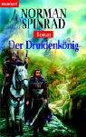 Der Druidenkönig - Norman Spinrad