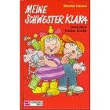 Meine Schwester Klara, Neue Rechtschreibung, Bd.8, Meine Schwester Klara und das liebe Geld