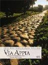 Via Appia: Entlang der bedeutendsten Straßen der Antike