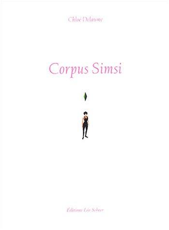 Corpus Simsi : Incarnation virtuellement temporaire