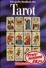 Das große Handbuch des Tarot. - Erika Sauer