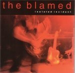 Songtexte von The Blamed - Isolated Incident