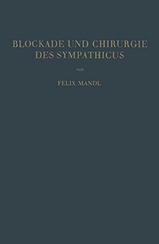 Blockade und Chirurgie des Sympathicus