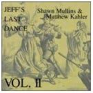 Jeff's Last Dance 2 by Mullins, Shawn (2012-08-21)