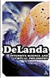 Intensive Science and Virtual Philosophy (Transversals: New Directions in Philosophy)