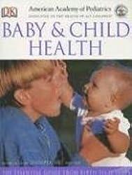 American Academy of Pediatrics Baby and Child Health by Jennifer Shu (2006-03-06)