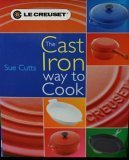 The Cast Iron Way to Cook
