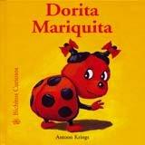 Bichitos Curiosos. Dorita Mariquita por Antoon Krings