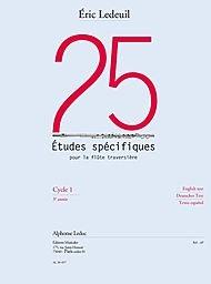 Ledeuil: 25 Études Specifiques pour la Flûte Traversiere (3e) (Texte Français, Anglais, Allemand, E