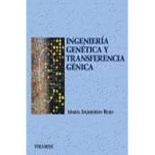 Ingeniería genética y transferencia génica (Ciencia Y Técnica)