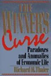 WINNER'S CURSE: PARADOXES AND ANOMALIES OF ECONOMIC LIFE by Richard Thaler (1991-12-01)