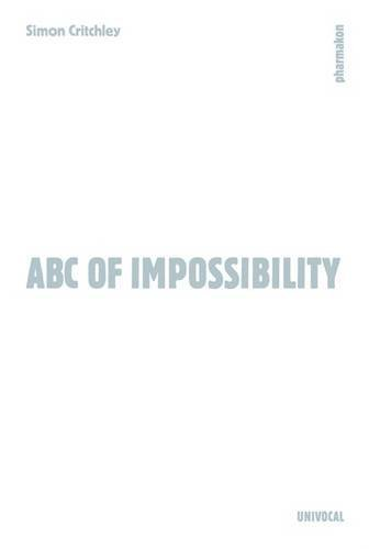 ABC of Impossibility (Univocal) by Simon Critchley (2015-08-01)